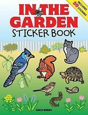 In the Garden Sticker Book (Junior Sticker Books), Arcturus Publishing, New Book