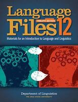 Language Files - Materials for an Introduction to Language and Linguistics by...