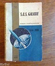 Maurice Limat S.O.S. Galaxie Edition Métal Série 2000 n °18 , 1955