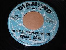 Ronnie Dove: I'll Make All Your Dreams Come True / I Had To Lose You 45