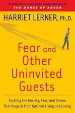 Fear and Other Uninvited Guests: Tackling the Anxiety, Fear, and Shame