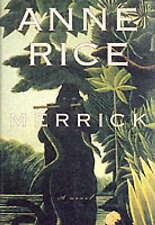 Merrick: A Novel by Anne Rice (Hardback, 2000)