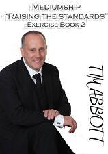 "Mediumship ""Raising the Standards"" Exercise Book 2 - Tim Abbott"