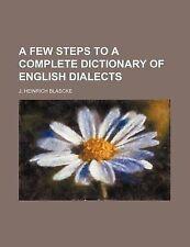 Pochi passaggi per un completo dizionario della lingua inglese dialetti da blascke, J. heinric