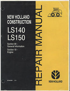 NEW HOLLAND LS140 LS150 Skid Steer Repair Manual Section 10 - Engine #87042550