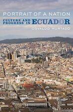 Portrait of a Nation: Culture and Progress in Ecuador