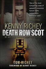 Kenny Richey - Death Row Scot: My Brother Kenny's Fight for Justice,Tom Richey
