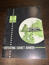 U.S. ARMY Publication.  TIPS FOR TANKERS: DEFEATING SOVIET ARMOR