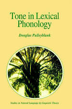 Tone in Lexical Phonology (Studies in Natural Language and Linguistic Theory)