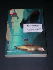 Isaac Asimov, Grandi Storie SF 1, Urania Collezione 041