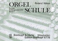 Kirchenorgel Noten Schule : Orgelschule für den Anfang Band 1 (Roland WEISS)