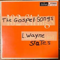 L WAYNE STATES  THE GOSPEL IN SONGS WITH JUDY AND JEANNE STATES VINYL LP