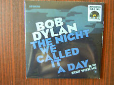 Bob Dylan- The Night We Called It A Day / Stay With Me -Limited Edition-7 Blue