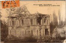 CPA Vic sur Aisne - Rue de Breuil, Maison atteinte par un 210 en 1916 (280161)