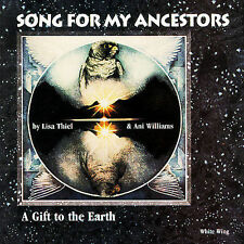 Song for My Ancestors, Lisa Thiel & Ani Williams, Good