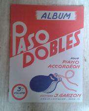 Paso-dobles album. Pour piano accordéon. 3e volume. Garzon. 1953.