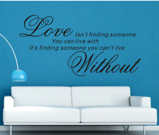 Love someone you can not live without Wall Quotes Wall Stickers UK 81