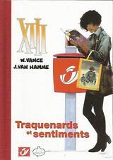 W. Vance J. Van Hamme XIII « Traquenards et sentiments » tirage de tête