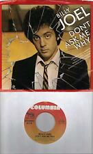 BILLY JOEL  Don't Ask Me Why / C'etait Toi (You Were The One) 45 with PicSleeve