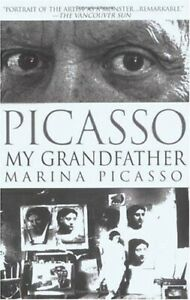 Picasso, My Grandfather by Marina Picasso (2002, Paperback, Reprint)