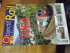 3µ? revue Objectif Rail n°69 Thello Mistral 56 TGV Postal Hong-Kong Tram Liege