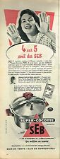 I- Publicité Advertising 1958 Autocuiseur Super Cocotte SEB