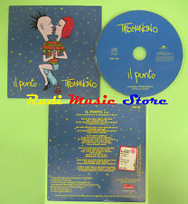 CD Singolo TIROMANCINO - IL PUNTO PROMO SINGOLO no lp mc dvd (S18)