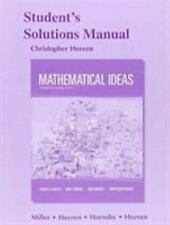 Student's Solutions Manual for Mathematical Ideas by Charles D. Miller,...