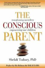 THE CONSCIOUS PARENT BOOK BY TSABARY, DR. SHEFALI BRAND NEW SEALED