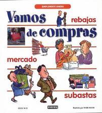 Vamos de compras (Simplemente Dinero) (Spanish Edition)