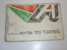 LIBRETTO USO E MANUTENZIONE APRILIA 125 TUAREG