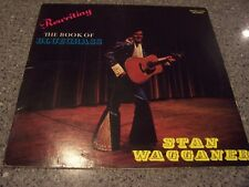 """Stan Wagganer """"Rewriting the book of Bluegrass"""" GRASS-FIRE RECORDS CAMDENTON, MO"""