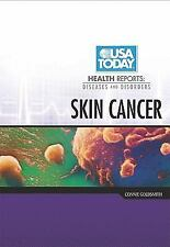 Skin Cancer (USA Today Health Reports: Diseases & Disorders)