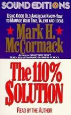 The 110% Solution: Using American Know-How to Get the Most by Mark McCormack