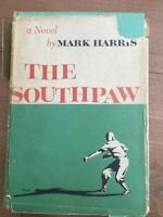Mark Harris - The Southpaw - First edition - 1953-D/J