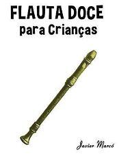 Flauta Doce para Crian?as : Can??es de Natal, M?sica Cl?ssica, Can??es Infant...