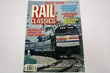 Rail Classics Magazine July 1984 Vol.13 - No.4
