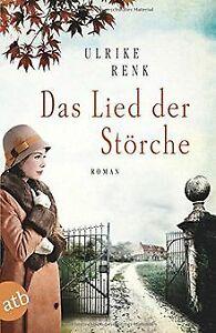 Das Lied der Störche: Roman von Renk, Ulrike   Buch   Zustand gut