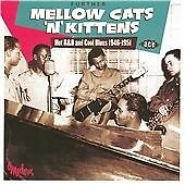 Further Mellow Cats'n'Kittens - Hot R&B And Cool Blues 1946-1951 (CDCHD 1322)