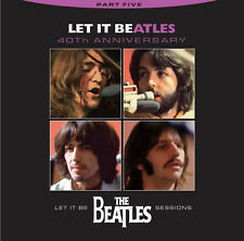 Beatles, Let It Be, CD, Volume 5, 40th Anniversary, Never Before Released Tracks