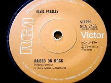 """ELVIS PRESLEY - RAISED ON ROCK  7"""" VINYL"""