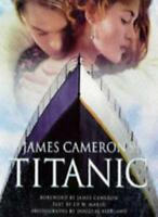 'JAMES CAMERON'S ''TITANIC''' By DOUGLAS KIRKLAND' 'ED W. MARSH
