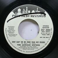 Hear! Funk Modern Soul 45 The Jackson Sisters - (Why Can'T We Be) More Than Just