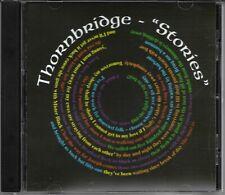 """THORNBRIDGE -""""Stories""""- 12  track CDr Album"""