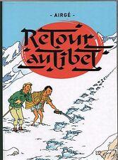 RETOUR AU TIBET - Tintin. Etude tirage limité. Edition 2016 - ETAT NEUF