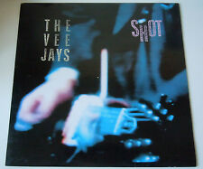 The Vee Jays, Shot,  StrangeWays Records Efa 1530, Vinyl, LP, 1990 mit Textblatt