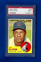 1963 TOPPS BASEBALL #515 DON ELSTON PSA 7 NM MID SERIES CHICAGO CUBS