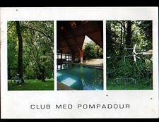 POMPADOUR (19) CLUB MEDITERRANEE , RANDONNEE , TIR à l'ARC & PISCINE en 1996