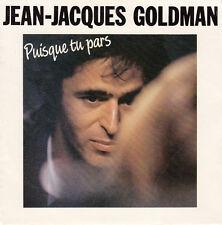GOLDMAN Jean-Jacques 7'' Puisque Tu Pars - HOLL