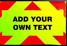 Magnetic Fluorescent Warning Sign (Add Your Own Text) 900mm x 600mm Large